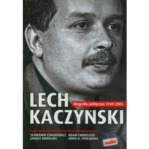 Lech Kaczyński Biografia polityczna 1949-2005