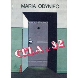 Odyniec Maria, Cela nr 32